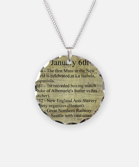 January 6th Necklace
