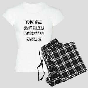 Custom Distressed Message Women's Light Pajamas