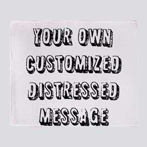 Custom Distressed Message Throw Blanket
