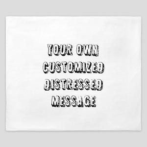 Custom Distressed Message King Duvet