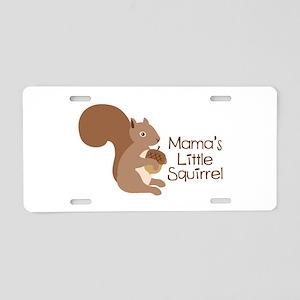 Mamas Little Squirrel Aluminum License Plate