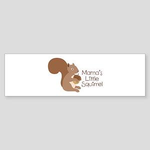 Mamas Little Squirrel Bumper Sticker