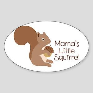 Mamas Little Squirrel Sticker