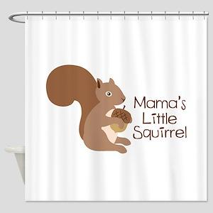 Mamas Little Squirrel Shower Curtain