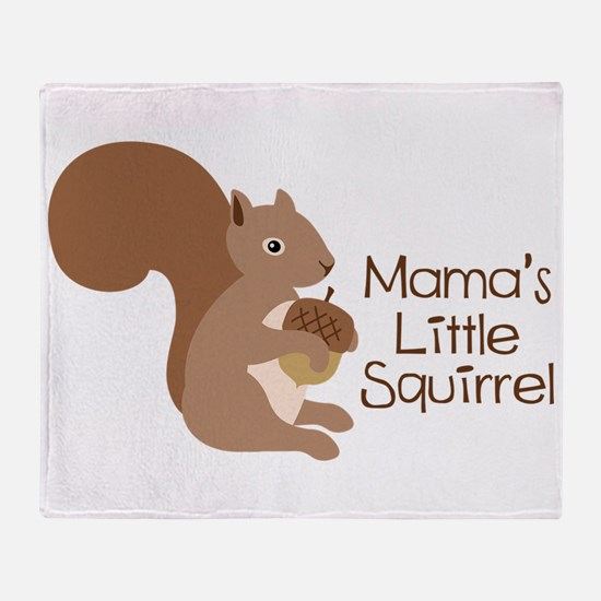 Mamas Little Squirrel Throw Blanket