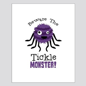 Beware The Tickle Monster! Posters