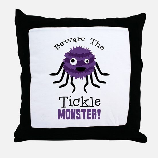 Beware The Tickle Monster! Throw Pillow