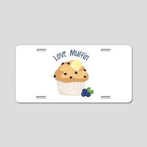 Love Muffin Aluminum License Plate