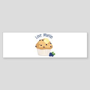 Love Muffin Bumper Sticker
