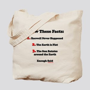 Roswell UFO 1947 Never Happened Tote Bag