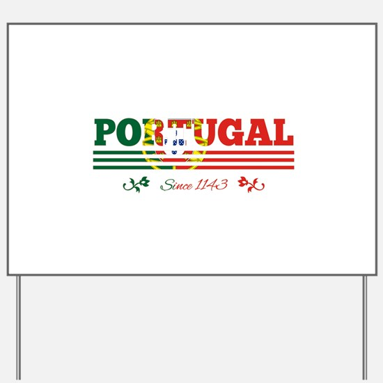 Portugal since 1143 Yard Sign