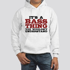 It's a Bass Thing Hooded Sweatshirt