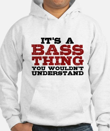 It's a Bass Thing Hoodie