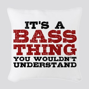 It's a Bass Thing Woven Throw Pillow
