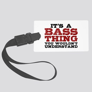 It's a Bass Thing Large Luggage Tag