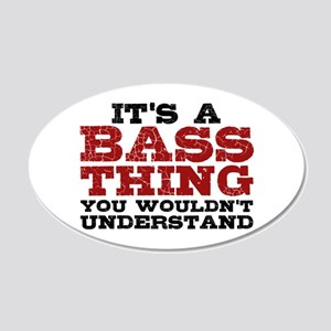 It's a Bass Thing 20x12 Oval Wall Decal
