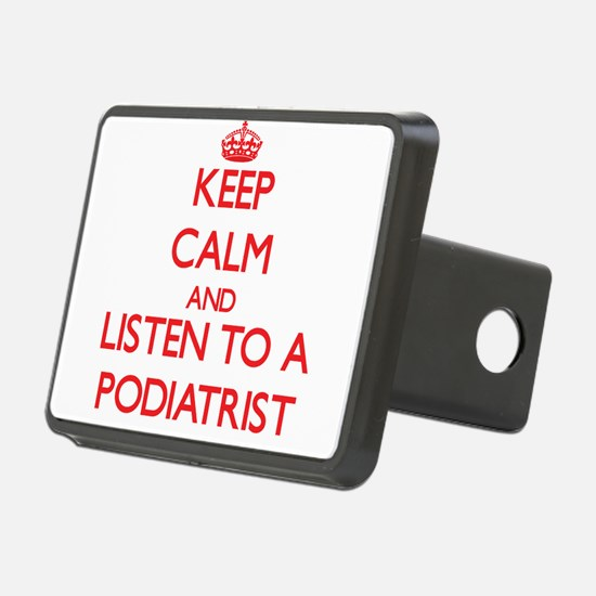 Keep Calm and Listen to a Podiatrist Hitch Cover