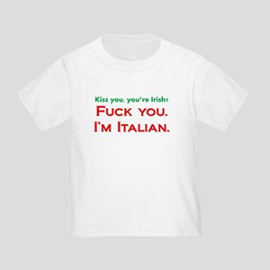 You're Irish, I'm Italian T-Shirt