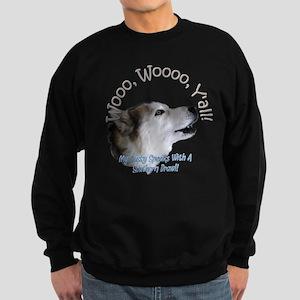 Wooo, Woooo, Yall! Sweatshirt