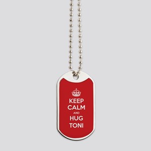 Hug Toni Dog Tags