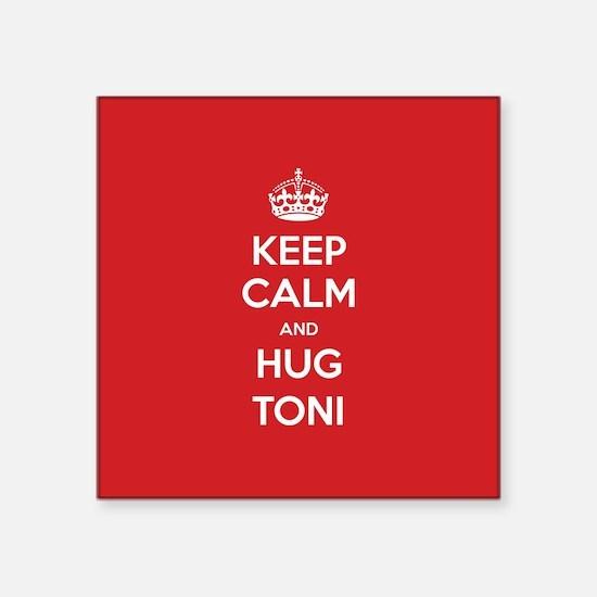 Hug Toni Sticker