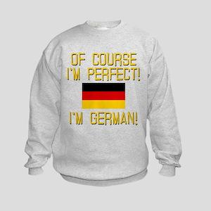 I'm Perfect I'm German Kids Sweatshirt