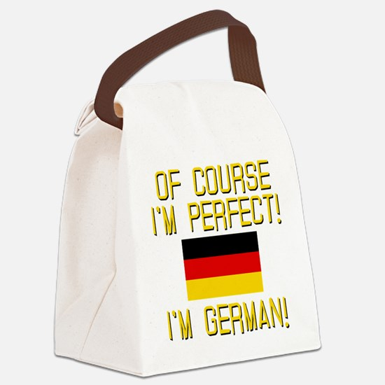 I'm Perfect I'm German Canvas Lunch Bag