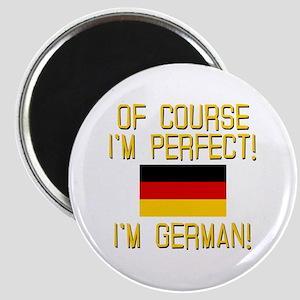 I'm Perfect I'm German Magnet