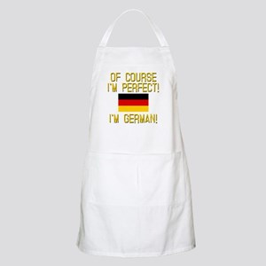 I'm Perfect I'm German Apron