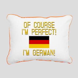 I'm Perfect I'm German Rectangular Canvas Pillow