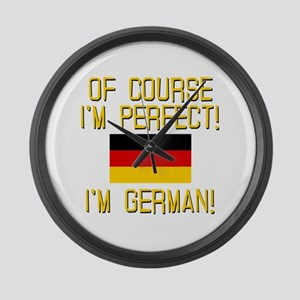 I'm Perfect I'm German Large Wall Clock