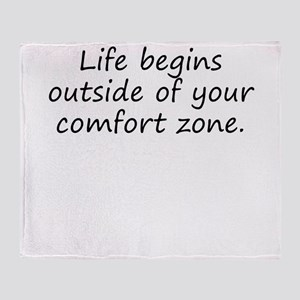 Outside Of Your Comfort Zone Throw Blanket