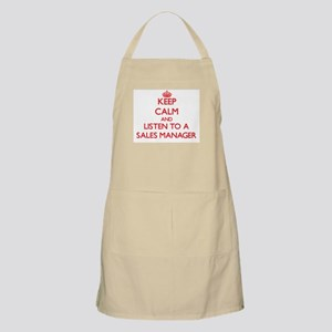 Keep Calm and Listen to a Sales Manager Apron