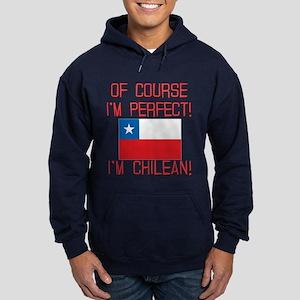 Of Course Im Perfect Im Chilean Hoodie (dark)