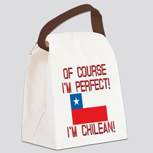 Of Course Im Perfect Im Chilean Canvas Lunch Bag