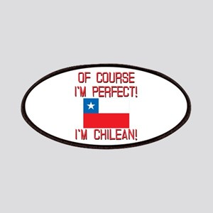 Of Course Im Perfect Im Chilean Patches