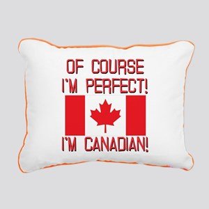 Of Course Im Perfect Im Rectangular Canvas Pillow