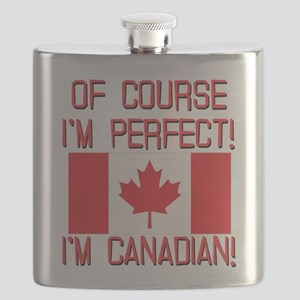 Of Course Im Perfect Im Canadian Flask
