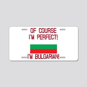 Of Course Im Perfect, Im Bu Aluminum License Plate