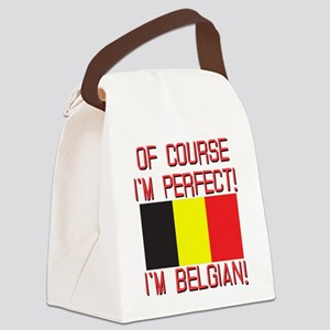 Of Course I'm Perfect, I'm Belgia Canvas Lunch Bag