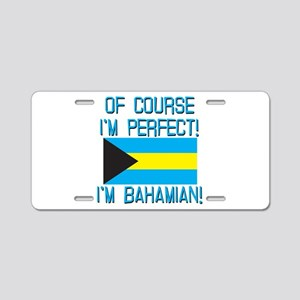 Of Course Im Perfect Im Ba Aluminum License Plate