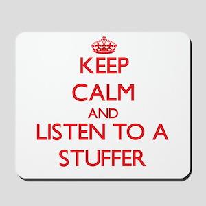 Keep Calm and Listen to a Stuffer Mousepad