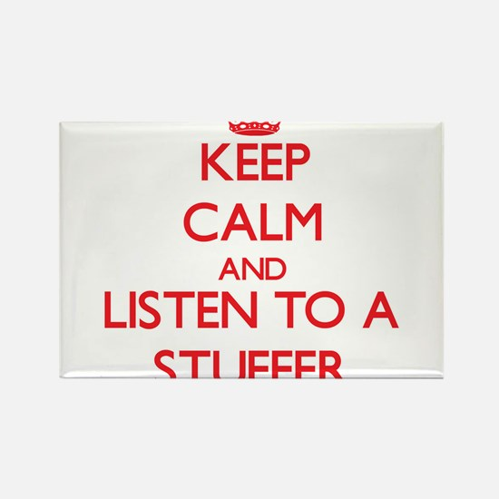 Keep Calm and Listen to a Stuffer Magnets