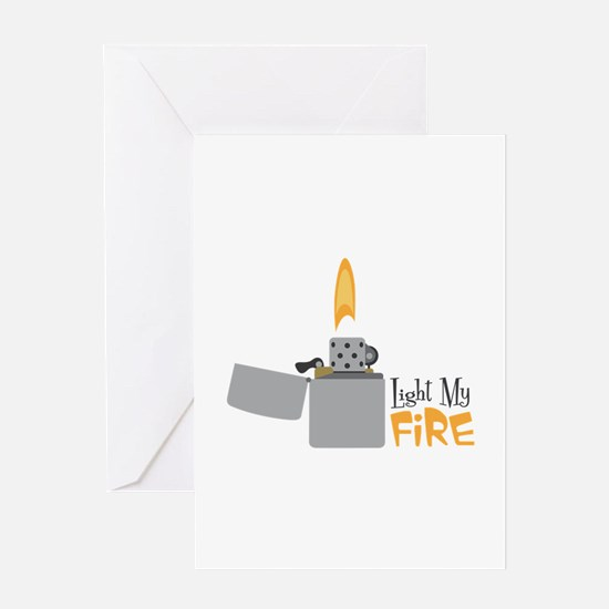 Light My Fire Greeting Cards