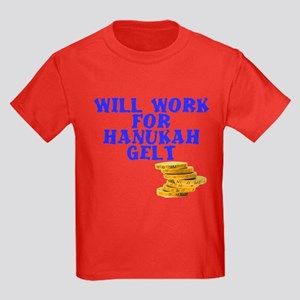Will work for Hanukah getl Kids Dark T-Shirt