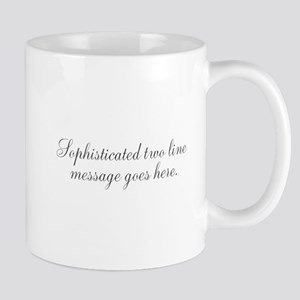 Sophisticated Text Mugs