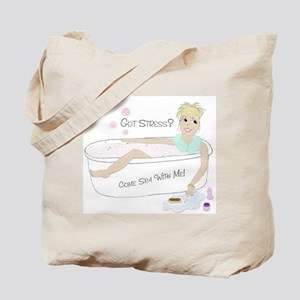 Got Stress? Come Spa With Me! Tote Bag