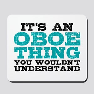 Oboe Thing Mousepad