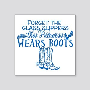 "Princess in Boots Square Sticker 3"" x 3"""