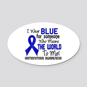Histiocytosis Means World to Me 2 Oval Car Magnet